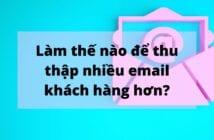 Thu thập email khách hàng