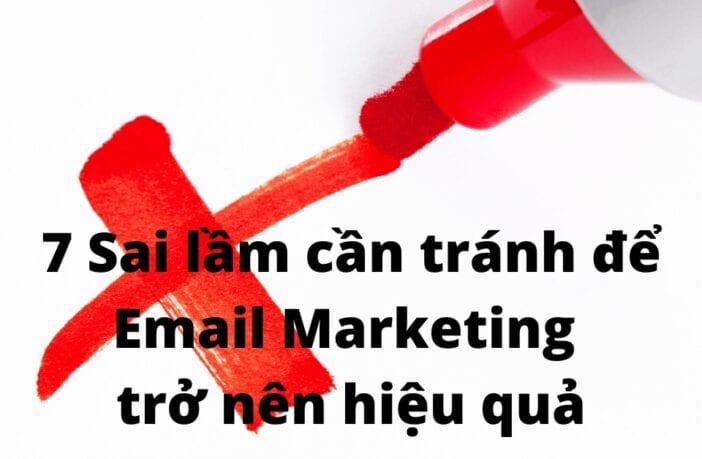 7 sai lầm cần tránh để email marketing trở nên hiệu quả