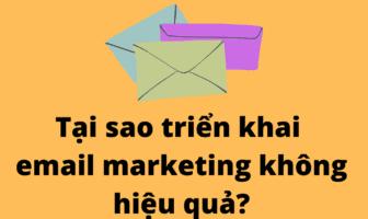tai sao trien khai email marketing khong hieu qua?